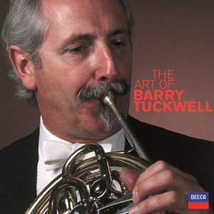 Barry Tuckwell的專輯The Art Of Barry Tuckwell