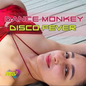 Album Dance Monkey from Disco Fever