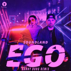 Soundland的專輯Ego (Danny Burg Remix)
