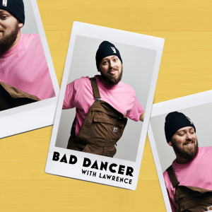 Bad Dancer (feat. Lawrence) (Explicit)