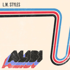 L.M. Styles的專輯Alibi