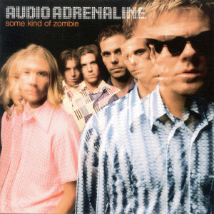 Some Kind Of Zombie 1997 Audio Adrenaline