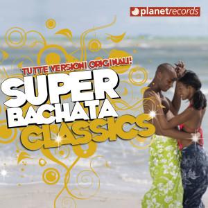 Album Super Bachata Classics from Various Artists