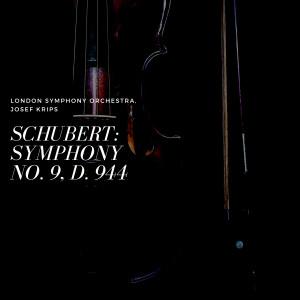 London Symphony Orchestra的專輯Schubert: Symphony No. 9, D. 944
