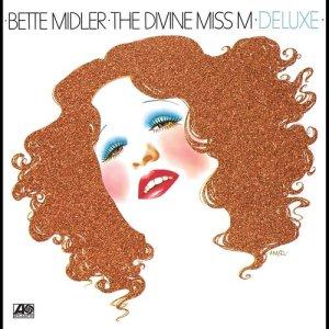 Bette Midler的專輯The Divine Miss M (Deluxe Version)