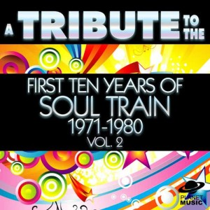 The Hit Co.的專輯A Tribute to the First Ten Years of Soul Train 1971-1980, Vol. 2