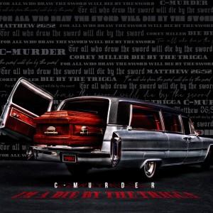 Album Im a Die by the Trigga (Radio Edit) from C-Murder