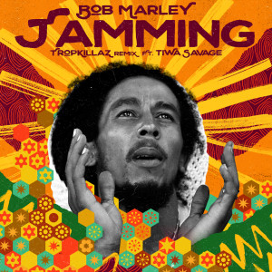 Album Jamming (Tropkillaz Remix) from Bob Marley & The Wailers