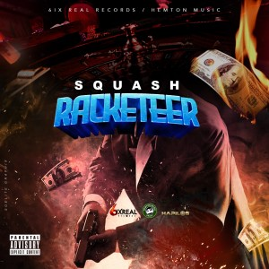 Album Racketeer (Explicit) from Squash