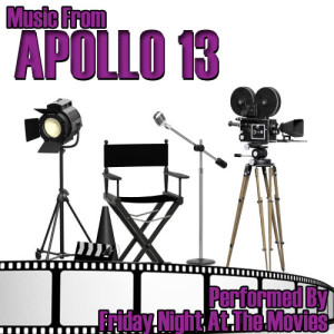 Friday Night At The Movies的專輯Music From: Apollo 13