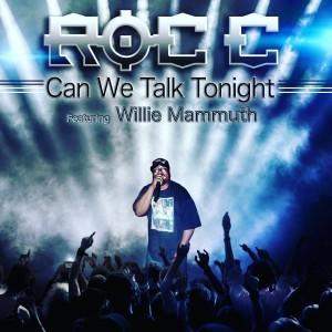 Album Can We Talk Tonight (Explicit) from Roc C