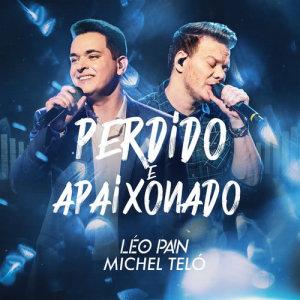 Michel Teló的專輯Perdido E Apaixonado