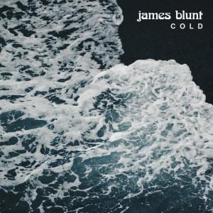 收聽James Blunt的Cold歌詞歌曲