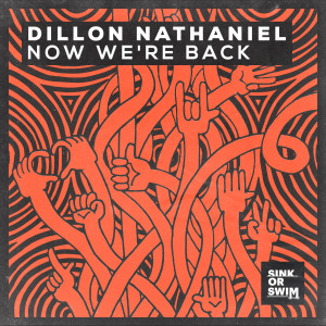 Album Now We're Back from Dillon Nathaniel