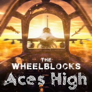Album Aces High (feat. Chris Jericho) from The Wheelblocks