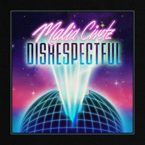 Listen to Disrespectful song with lyrics from Malia Civetz