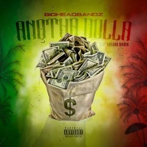 Album Anotha Dolla (feat. Breana Marin) from Big Head Bandz