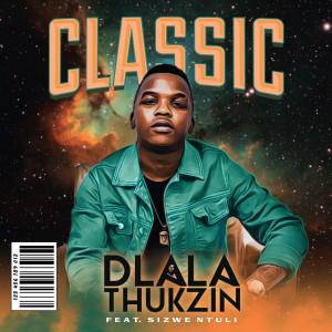 Album Classic from Dlala Thukzin