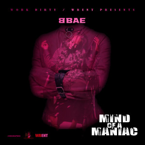 Album Mind Of A Maniac from Bbae