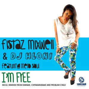 Album Im Free (Single) from Fistaz Mixwell