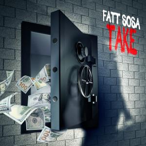 Album Take from Fatt Sosa