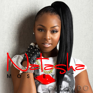 Listen to Girls Do (Explicit) song with lyrics from Natasha Mosley