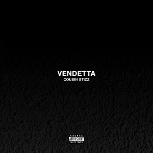 Album Vendetta from Cousin Stizz