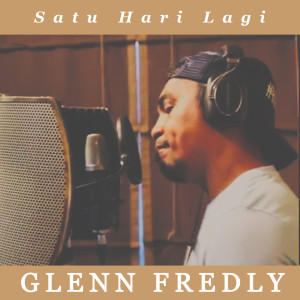 Dengarkan Satu Hari Lagi lagu dari Glenn Fredly dengan lirik