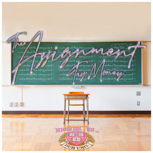 Album The Assignment from Tay Money