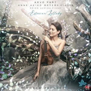 Anne Akiko Meyers的專輯Arvo Pärt: Estonian Lullaby