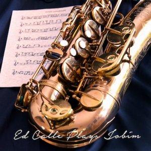 Album Ed Calle Plays Jobim from Ed Calle