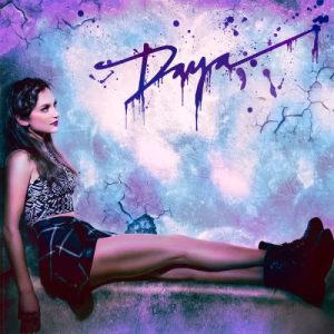 Listen to Sit Still, Look Pretty song with lyrics from Daya