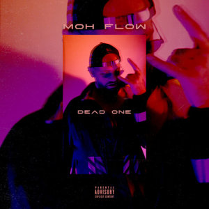 Album Dead one from Moh Flow
