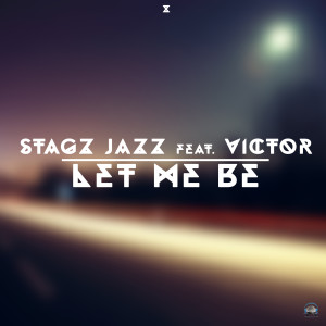 Album Let Me Be from Stagz Jazz