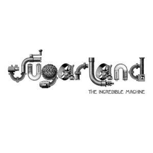 The Incredible Machine 2010 Sugarland