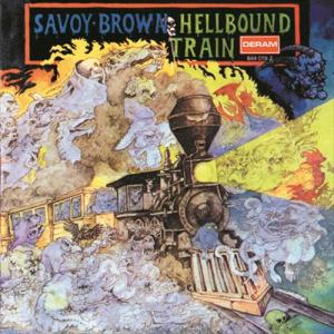 Hellbound Train 1972 Savoy Brown