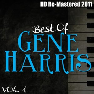 Album Best of Gene Harris Vol 1 - (HD Re-Mastered 2011) from Gene Harris