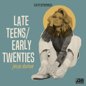 Album Late Teens / Early Twenties… Back To It (Explicit) from Josie Dunne