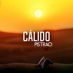 Album Pistrao (Explicit) from calido