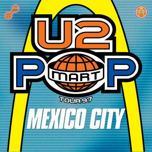 U2的專輯The Virtual Road – PopMart Live From Mexico City EP (Remastered 2021)