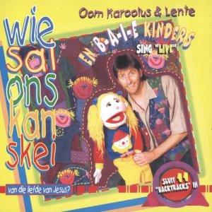 Album Wie Sal Ons Kan Skei Van Die Liefde Van Jesus? from Oom Karoolus
