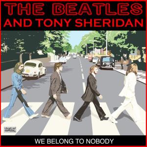 Album We Belong To Nobody from Tony Sheridan