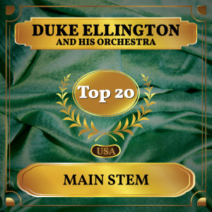 Duke Ellington And His Orchestra的專輯Main Stem
