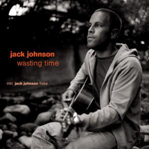 Jack Johnson的專輯Wasting Time