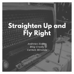 Album Straighten Up and Fly Right from Andrews Sisters