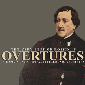 The Very Best of Rossini's Overtures