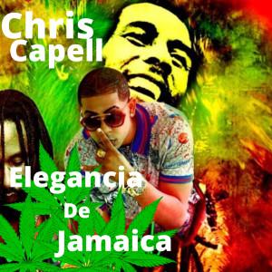 Album Elegancia De Jamaica (Explicit) from Chris Capell