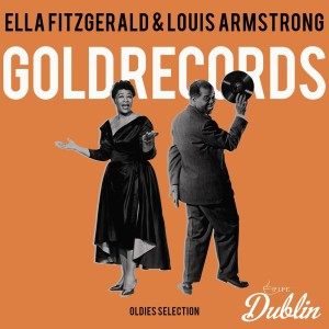 Album Oldies Selection: Gold Records from Ella Fitzgerald & Louis Armstrong