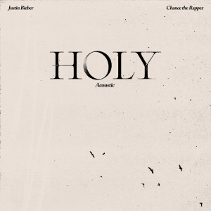 Album Holy (Acoustic) from Chance The Rapper