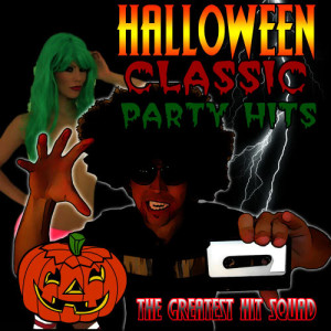 The Greatest Hit Squad的專輯Halloween Classic Party Hits